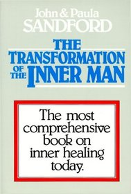 The Transformation of the Inner Man