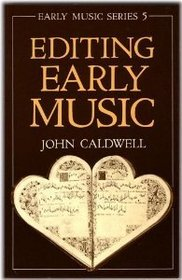 Editing Early Music EMS 5 (Early Music Series)