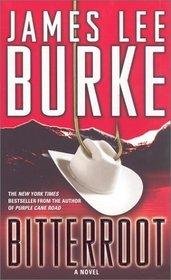 Bitterroot (Billy Bob Holland, Bk 3)