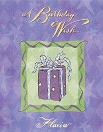 A Birthday Wish: Wonderful Surprises (Flavia Gift Books)