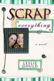 Scrap Everything