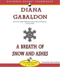 A Breath of Snow and Ashes (Outlander, Bk 6) (Unabridged Audio CD)