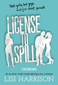 License to Spill (The Pretenders Series)