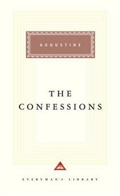 The Confessions (Everyman's Library (Alfred a. Knopf, Inc.).)
