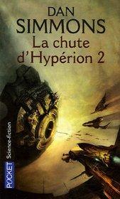 Les Cantos d'Hypérion, Tome 4 : La chute d'Hypérion (French Edition)
