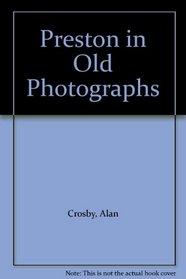 Preston in Old Photographs