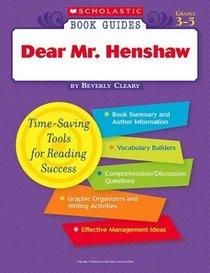 Dear Mr. Henshaw (Scholastic Book Guides, Grades 3-5)