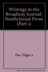 Writings in the Broadway Journal: Nonfictional Prose (Part 1)