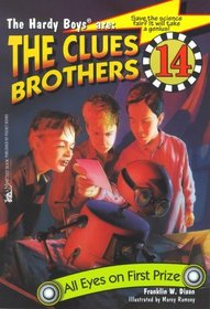 All Eyes On First Prize: Clues Brothers #14 (HARDY BOYS CLUES BROS.)