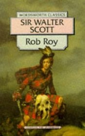 Rob Roy (Wordsworth Classics)