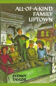 All-of-a-Kind Family Uptown (All-Of-A-Kind Family)