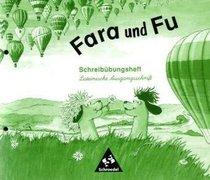 Fara und Fu. Schreib�bungsheft. Lateinische Ausgangsschrift
