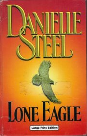 Lone Eagle (Charnwood Library)