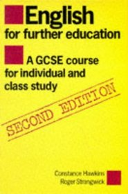 English for Further Education: A GCSE Course for Individual and Class Study