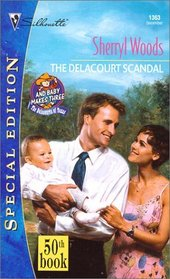 The Delacourt Scandal (Silhouette Special Edition, No 1363)