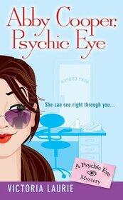 Abby Cooper, Psychic Eye (Psychic Eye, Bk 1)