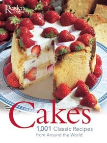 Cakes: 1001 Classic Recipes : 1001 AUTHENTIC RECIPES