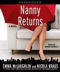 Nanny Returns (Nanny Diaries, Bk 2) (Audio CD) (Unabridged)