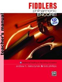Fiddlers Philharmonic Encore!: Teacher's Manual (Book & CD)