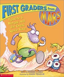 Nergal and the Great Space Race (First Graders from Mars, Episode 3)