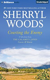 Courting the Enemy: A Selection from The Calamity Janes: Cassie & Karen