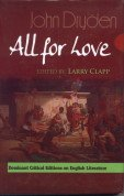 John Druden`s All for Love: Complete, Original and Unabridge Authoritative Text with Selected Criticism and Background Notes