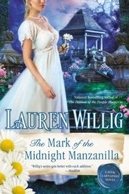 The Mark of the Midnight Manzanilla (Pink Carnation, Bk 11)