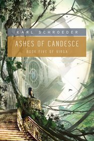 Ashes of Candesce (Virga, Bk 5)