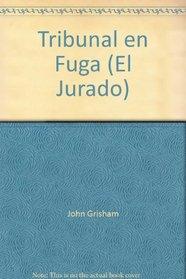 Tribunal en Fuga El Jurado (The Runaway Jury) (Spanish Edition)