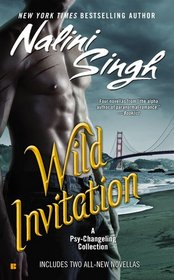 Wild Invitation: A Psy/Changeling Collection