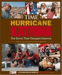Time: Hurricane Katrina : The Storm That Changed America