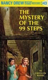 The Mystery of the 99 Steps (Nancy Drew Mystery Stories, No 43)