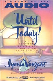 Until Today! : Devotions for Spiritual Growth and Peace of Mind (Audio Cassette) (Abridged)
