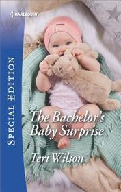 The Bachelor's Baby Surprise (Wilde Hearts, Bk 3) (Harlequin Special Edition, No 2638)