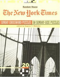New York Times Sunday Crossword Puzzles, Volume 20 (NY Times)