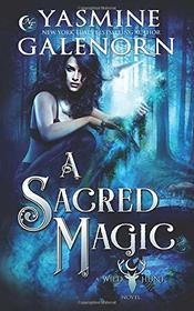 A Sacred Magic (Wild Hunt)
