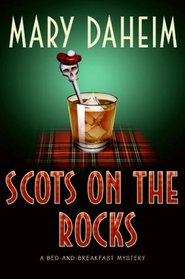 Scots on the Rocks (Bed-And-Breakfast, Bk 23)