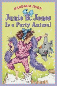 Junie B. Jones is a Party Animal (Junie B. Jones, Bk 10)
