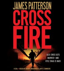 Cross Fire (Alex Cross, Bk 17) (Audio CD) (Abridged)