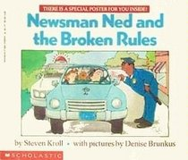 Newsman Ned & the Broken Rules