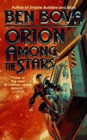 Orion Among the Stars (Volume 5)