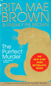 The Purrfect Murder (Mrs Murphy, Bk 16)