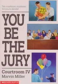 Courtroom IV (You Be the Jury)
