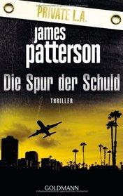Die Spur der Schuld: Private L.A. (German Edition)