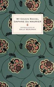 My Cousin Rachel. Daphne Du Maurier (VMC Designer Collection)