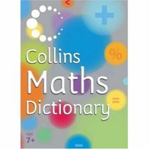 Maths Dictionary (Collins Dictionary S.)