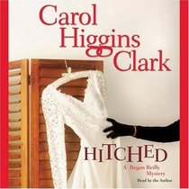 Hitched (Regan Reilly, Bk 9) (Audio Cassette) (Unabridged)