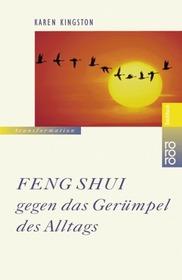 Feng Shui gegen das Ger�mpel des Alltags.