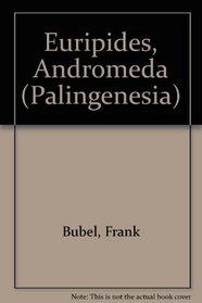 Euripides, Andromeda (Palingenesia) (German Edition)