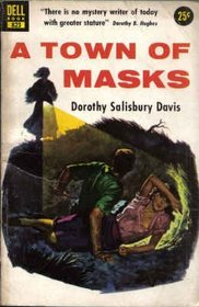 A Town of Masks (Dell Mystery, 823)
